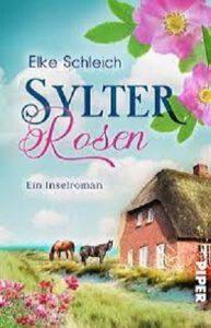 Elke Schleich_Sylter Rosen