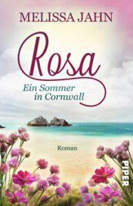 Melissa Jahn_Rosa - Ein Sommer in Cornwall